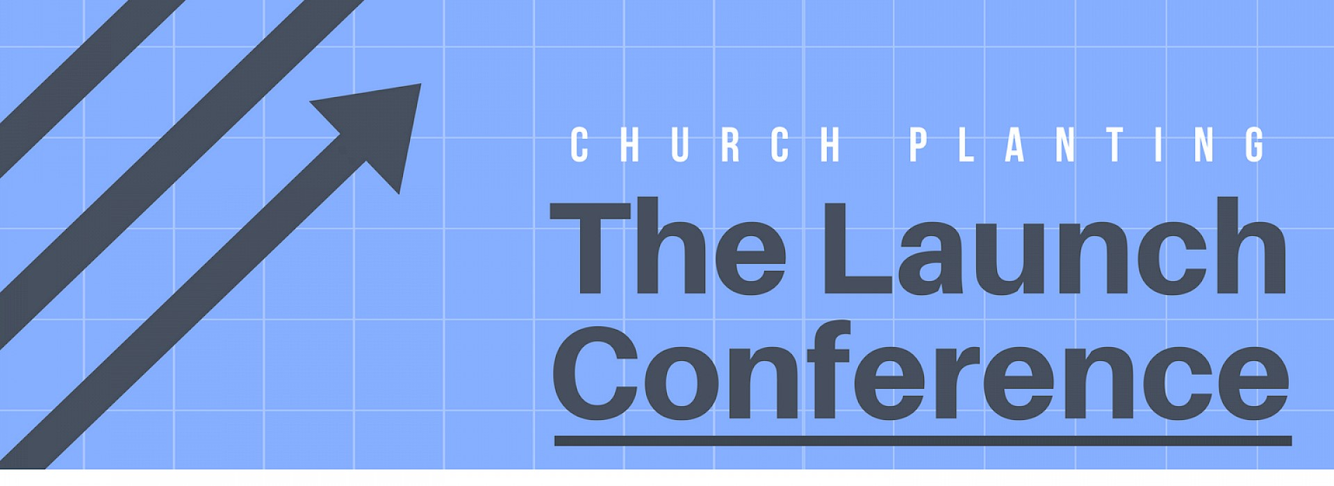 Church Planting - The Launch Conference Featured Image